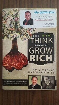 The New Think & Grow Rich Unauthorized Re-Presentation, Napoleon Hill Ted Ciuba