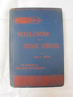 """Antique Victorian """"needlework For Teachers"""" - Embroidery Sewing Instruction Book"""