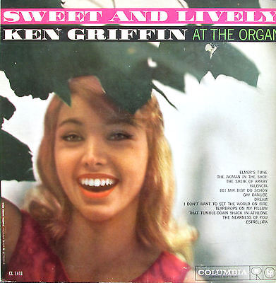 Sweet And Lively Ken Griffin At The Organ (Vinyl LP) Columbia CL 1411