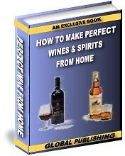 Sale Ebook - Tantilising How To Make Perfect Wine & Spirits At Home On Cd