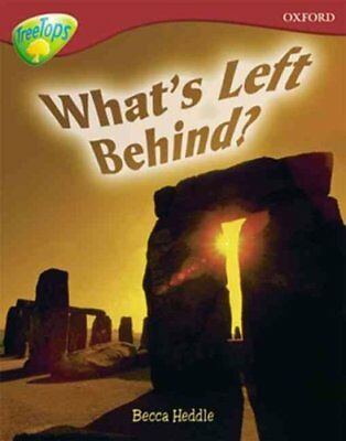Oxford Reading Tree: Level 15: Treetops Non-Fiction: What's Left Behind? by...