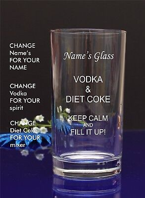 Personalised Engraved Hi ball mixer spirit VODKA AND DIET COKE glass by jevge 6