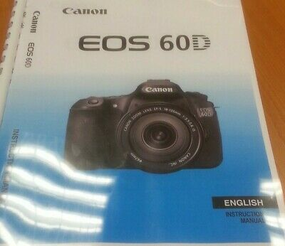 CANON  EOS 60D 60Da FULL USER GUIDE INSTRUCTION MANUAL  PRINTED 320 PAGES A5