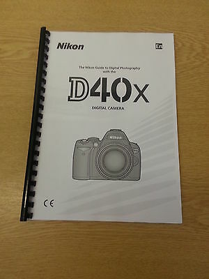 Nikon D40 X Camera Fully Printed Instruction Manual User Guide 139 Pages A5