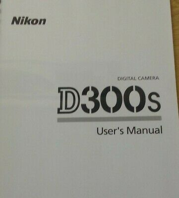Nikon D300S Camera Fully Printed Instruction Manual User Guide 432 Pages A5