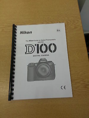 Nikon D100 Digital Camera Fully Printed User Manual Guide Handbook 212 Pages  A5
