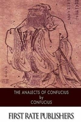 The Analects of Confucius by Confucius 9781503116412 (Paperback, 2014)