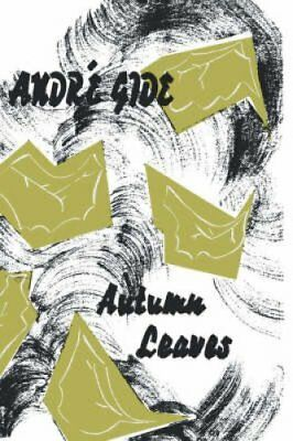 Autumn Leaves by Andre Gide 9780806530468 (Paperback, 1950)