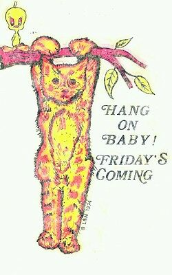 "Vintage L&H 1974  ""Hang on Baby, Friday's Coming"" IRON ON TRANSFER"