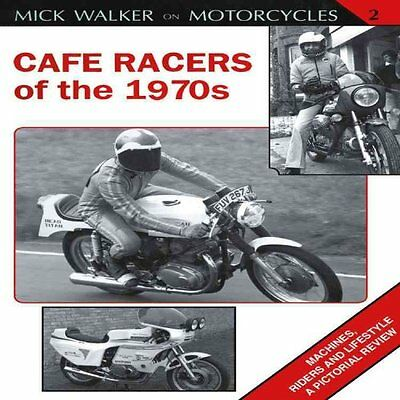 Cafe Racers of the 1970s by Mick Walker (Paperback, 2011)