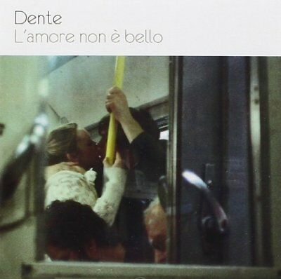 L'Amore Non E' Bello - Dente - Audio CD (R6d)