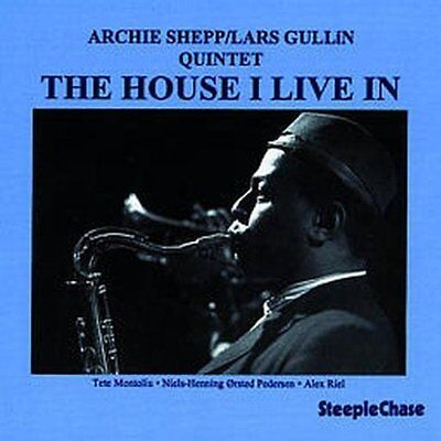 The House I Live In - Archie Shepp / Lars Gullin Quintet - Audio CD (u2T)