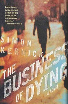 The Business of Dying by Simon Kernick 9780312314026 (Paperback, 2005)