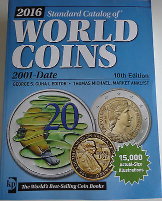 Standard Catalog of World Coins 2001-Date englisch 10th Edition ~ AUSGABE 2016 ~