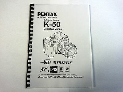 Pentax K-50 Printed Instruction Manual User Guide 299 Pages A5