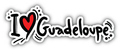 I Love Guadeloupe Slogan Car Bumper Sticker Decal 6'' x 2''