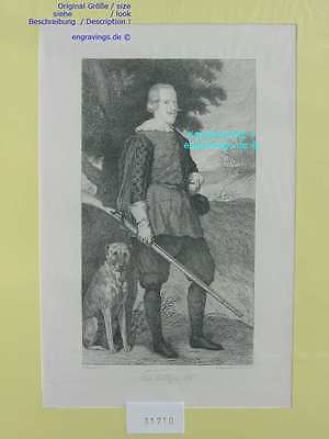 31710-Porträts-Portraits-PHILLIP IV-Jagd-Hund-Hunting-Stahlstich-Steel engraving