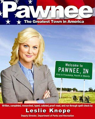 Pawnee: The Greatest Town in America by Leslie Knope (Paperback, 2012)