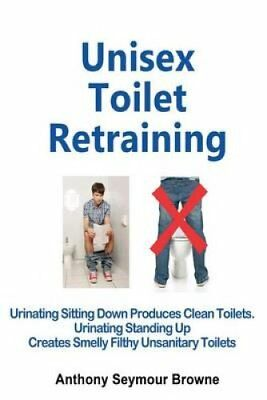 Unisex Toilet Retraining Urinating Sitting Down Produces Clean ... 9781492934356