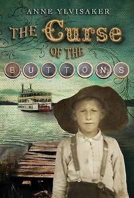 The Curse of the Buttons by Anne Ylvisaker (2014, Hardcover) Signed by Author