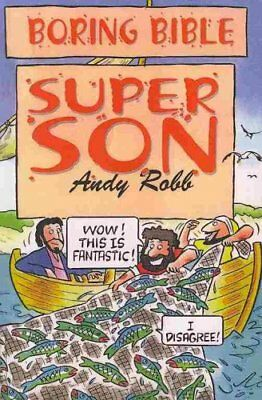 Super Son by Andy Robb (Paperback, 2010)