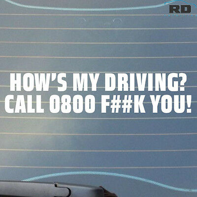 Hows my driving Call 0800 funny race car sticker