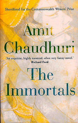 The Immortals by Amit Chaudhuri BRAND NEW BOOK (Paperback, 2015)