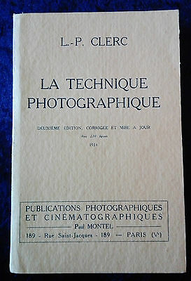 La technique photographique - Clerc - 1934 - livre manuel photo