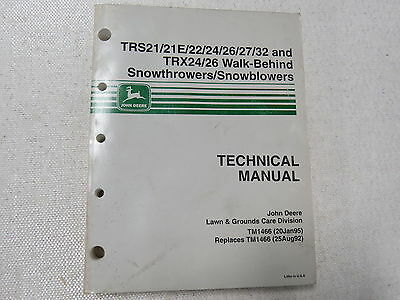 John Deere TRS21 22 24 26 27 TRX24 26 Snowblower Snowthrower Technical Manual