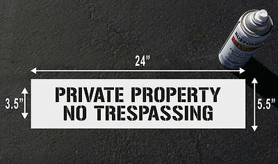 PRIVATE PROPERTY NO TRESPASSING STENCIL SIGN for wall, pole and floor