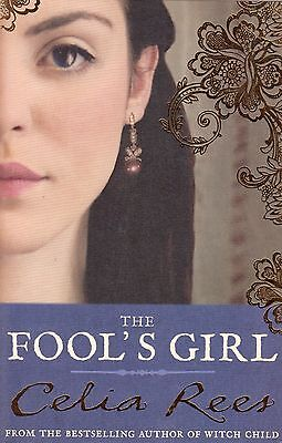 The Fool's Girl BRAND NEW BOOK by Celia Rees (Paperback, 2011)