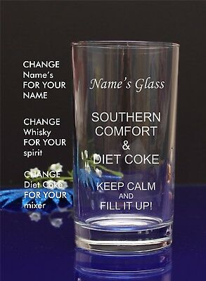 Personalised Engraved Hi ball SOUTHERN COMFORt AND DIET COKE glass Gift 9
