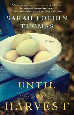 Until the Harvest by Sarah Loudin Thomas 9780764212260 (Paperback, 2015)