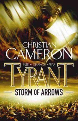 Storm of Arrows by Christian Cameron (Paperback, 2009)