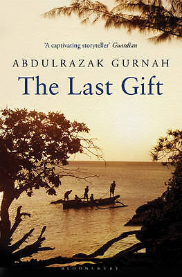 The Last Gift A Novel BRAND NEW BOOK by Abdulrazak Gurnah (Paperback, 2012)