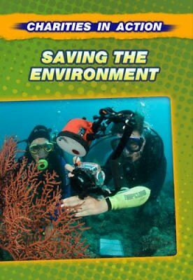 Saving the Environment by Andrew Langley (Hardback, 2012)