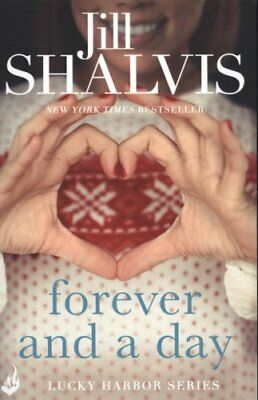 Forever and a Day by Jill Shalvis (Paperback, 2015)