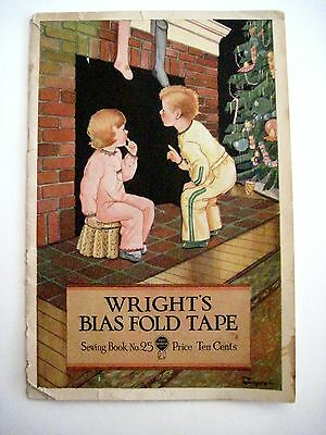 "Vintage 1931 Advertising Sewing Book ""Wright's Bias Fold Tape"" Sewing Book # 25*"