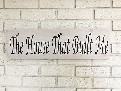 "Large Rustic Wood Sign - ""The House That Built Me"" - Fixer Upper, Vintage Shabby"