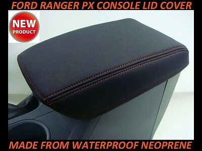 Ford Ranger Px Neoprene  Console Lid Cover (Wetsuit Material) Suit Px I - Px Ii