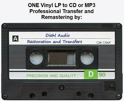 One Vinyl LP Professionally Transferred and Remastered to CD or MP3