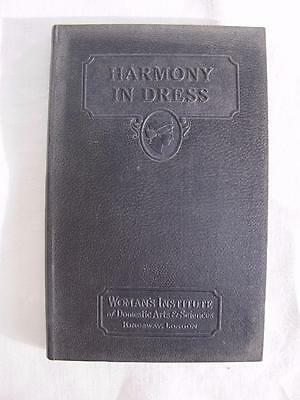"""VINTAGE 1920's WOMANS INSTITUTE """"HARMONY in DRESS"""" FASHION DRESS MAKING BOOK"""