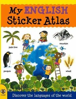 My English Sticker Atlas: Discover the languages of the world by Catherine...