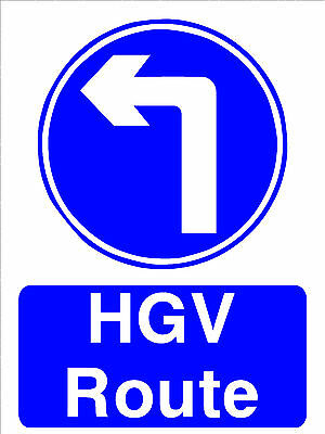 Construction Building Site Safety Sign Road Direction HGV Route Left