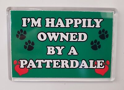 I'm Happily Owned By A Patterdale Jumbo Fridge Magnet Gift/present Dog