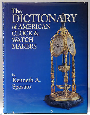 Dictionary of American Clock & Watch Makers Kenneth Sposato signed horology