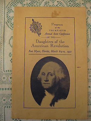 Program of the Thirtieth Annual State Conference D.A.R. Ft Myers Fla 1932