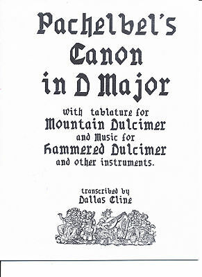 Pachelbel's Canon for Mountain Dulcimer and Hammered Dulcimer (and others!)