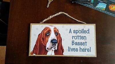 "Sign ""A Spoiled Rotten Basset Lives Here!"" Dog Lover's - Made In USA"