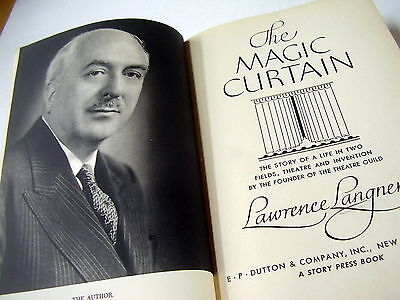 LAWRENCE LANGNER: THE MAGIC CURTAIN~1st EDITION~1951~STORY OF A LIFE ....